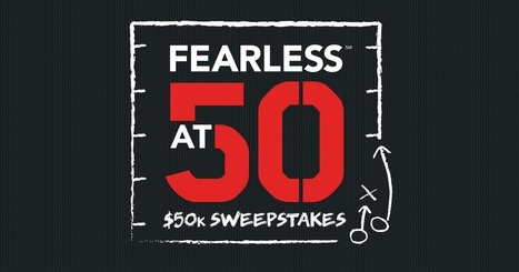 Fearless at 50 Sweepstakes | itsyourbiz | Scoop.it