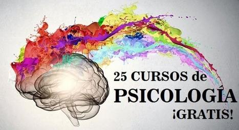 Los 25 mejores cursos gratuitos online de Psicología | educación integral | Scoop.it