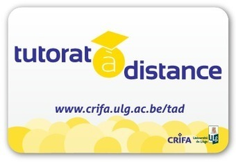 Certificat universitaire Tutorat à distance | CRIFA - Université de Liège | elearning : Revue du web par Learn on line | Scoop.it