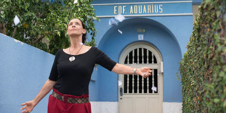 «Aquarius» : une femme, un pays et le cosmos en front de mer | Géographie et cinéma | Scoop.it
