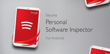 Secunia PSI for Android | Apps and Widgets for any use, mostly for education and FREE | Scoop.it