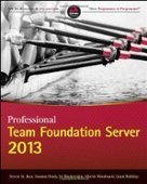 Professional Team Foundation Server 2013 - PDF Free Download - Fox eBook | IT Books Free Share | Scoop.it