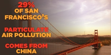 Would you believe that China is a major cause of air pollution in San Francisco? | Political Consulting . . . | Scoop.it