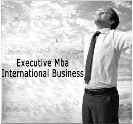 NIILM University Offers Online Degree in Executive MBA-International Business | PRLog | Online Education | Scoop.it