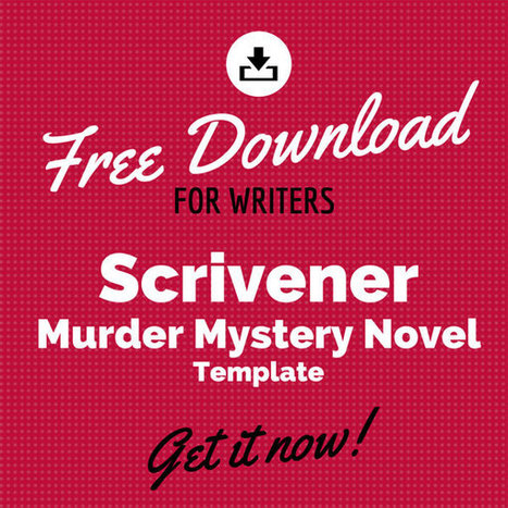 Free Scrivener Murder Mystery Novel Template | Scrivener, lecture et écriture numérique | Scoop.it