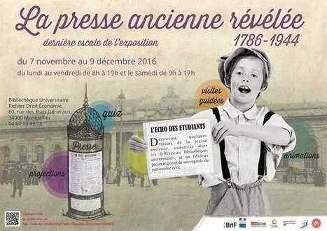 Dernière escale pour la Presse ancienne révélée, Montpellier | LR livre et lecture dans les médias | Scoop.it