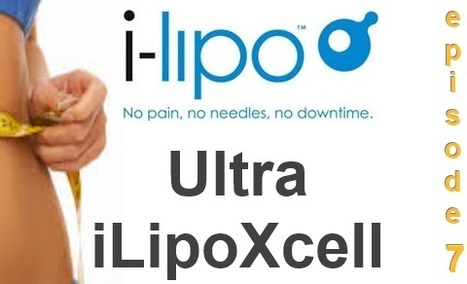 LT 007: iLipo Part 2 – Non-invasive iLipoXcell and Ultra Technology | liposculpture talk podcast | Scoop.it