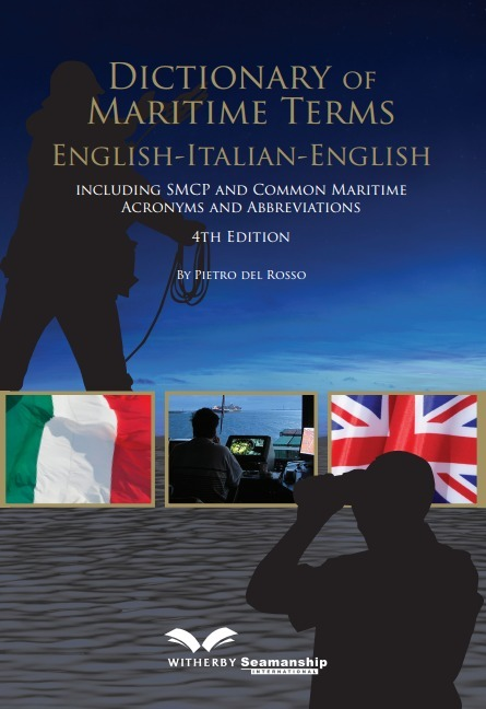 (EN) (IT) (€) - Dictionary of Maritime Terms  4th Edition | Pietro del Rosso | Glossarissimo! | Scoop.it