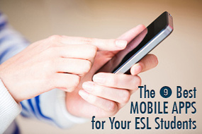 The 9 Best Mobile Apps for Your ESL Students | Technology for my English classes | Scoop.it
