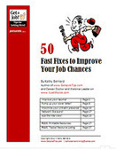 50 Fast Fixes to Improve Your Job Search | Get a Job Tips | Scoop.it