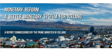 Iceland: Fundamental reform of the monetary system must be considered | The Money Chronicle | Scoop.it