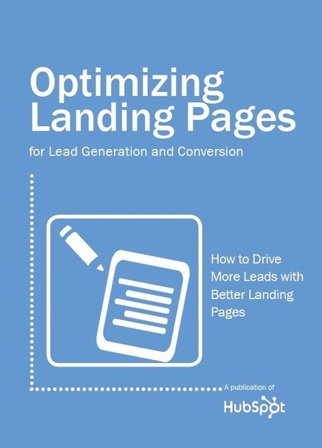 Free Ebook: Optimizing Landing Pages for Lead Generation and Conversion | formation 2.0 | Scoop.it