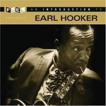 Earl Hooker | The Blues | Scoop.it