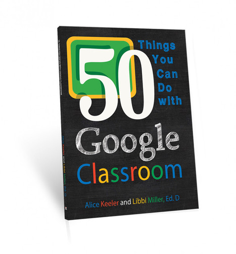 50 Things You Can Do With Google Classroom | Web 2.0 for Education | Scoop.it