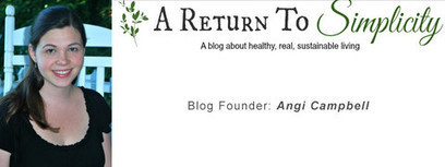 Featured Natural Living Blog - A Return to Simplicity | Green & Eco-Friendly | Scoop.it