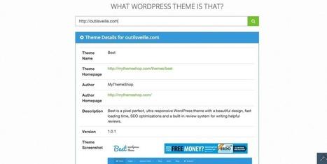 3 outils pour connaitre le thème WordPress utilisé par un blog | Time to Learn | Scoop.it