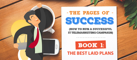 Pages of Success for IT Telemarketing Part 1: The Best Laid Plans | IT Telemarketing | Scoop.it