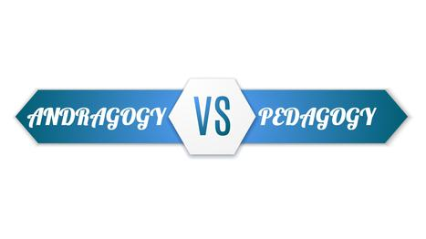 Pedagogy Vs Andragogy In eLearning: Can You Tell The Difference? – The Learning Rush | Pedagogical Ideas in High Schools | Scoop.it