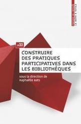 Construire des pratiques participatives dans les bibliothèques #33 (Enssib) | Preparation concours assistant | Scoop.it