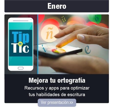 Tip de TIC - Enero 2016 | Tip de TIC | Scoop.it