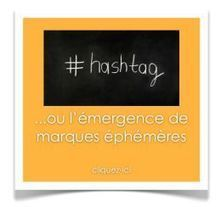 Le hastag ou l'émergence de marques éphémères | Marketing & advertising 2.0 | Scoop.it