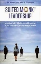 NOSTALGIC MOMENTS: Book Review: 'Suited Monk Leadership' By Raf Adams & Mike J. Thompson | Suited Monk Leadership | Scoop.it