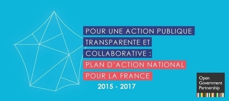 Gouvernement OUVERT : la France publie son plan d'action national | Modernisation | Innovation sociale | Scoop.it