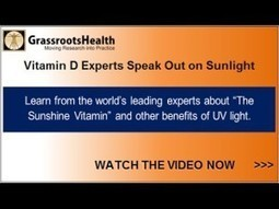 Vitamin D experts speak about vitamin D from sunlight and sunbeds | Tanningnews | Scoop.it