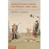 Irish Poetry Under Union 18011924 | Irish literature | Cambridge University Press | The Irish Literary Times | Scoop.it