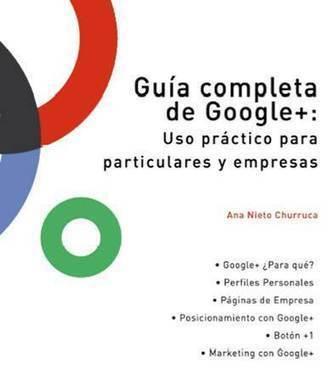 Descarga Guía completa Google+. Uso práctico para empresas y particulares | Redes Sociales, App y Herramientas | Scoop.it