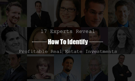 17 Experts Reveal How To Make Smart Real Estate Investments | Real Estate | Scoop.it