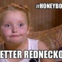 6 Content Marketing Lessons Learned from Honey Boo Boo   Community Manager 101   Scoop.it