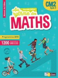 Au rythme des maths CM2, cycle 3 [programmes 2016] : manuel de l'élève   Education - Enseignement - Formation   Scoop.it