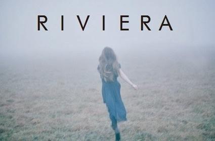 13 seconds of imagination: Riviera | 13 seconds of imagination | Scoop.it
