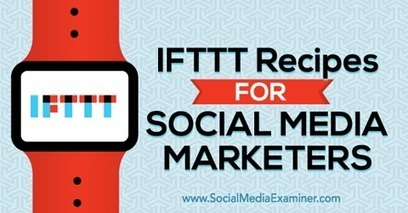 IFTTT Recipes for Social Media Marketers | My Blog 2016 | Scoop.it