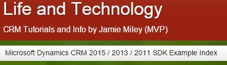 Life and Technology: Microsoft Dynamics CRM 2015 / 2013 / 2011 SDK Example Index   Microsoft Dynamics CRM   Scoop.it
