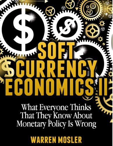 currency: Soft Currency Economics II (MMT – Modern Monetary Theory) | Currencies And Forex Trading | fx | Scoop.it
