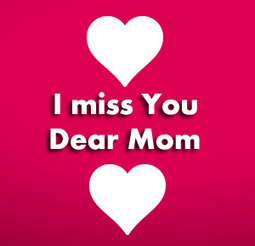 I Miss You Messages for Mom after Death   Entertainment   Scoop.it