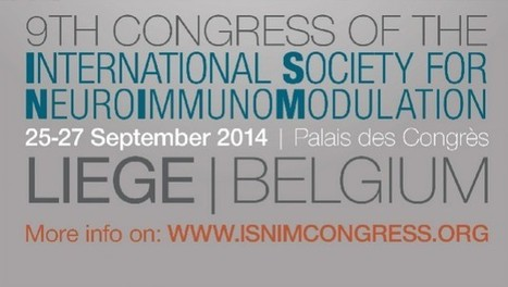 9th ISNIM Congress 2014 - congress announcement | The BrainImmune Resource: Opinions & views in neuroendocrine immunology, stress-immune interactions | Research and science | Scoop.it