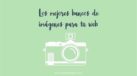 Los mejores bancos de imágenes gratuitas para tu web | Pedalogica: educación y TIC | Scoop.it