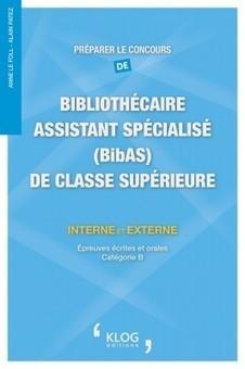Préparer le concours de Bibliothécaire assistant spécialisé de classe supérieure   bibliothécaire assistant spécialisé   Scoop.it