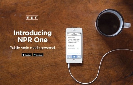 The newsonomics of NPR One and the dream of personalized public radio | radio&sound&journalism | Scoop.it