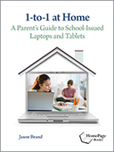 ISTE | 1-to-1 at Home A Parent's Guide to School-Issued Laptops and Tablets by Jason Brand | 1:1 | Scoop.it