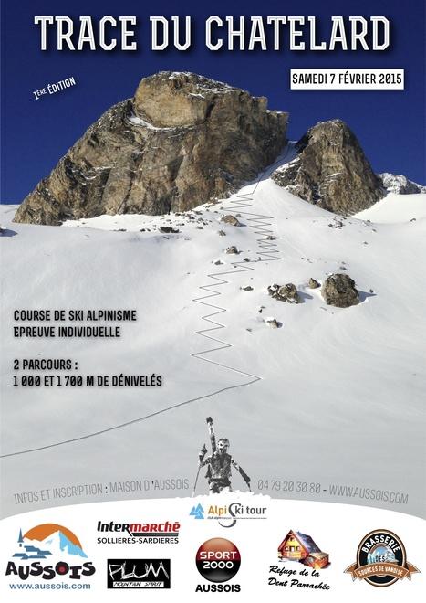 La Trace du Châtelard   Aussois en Vanoise village station de charme - Bienvenue sur le site de l'Office de Tourisme d'Aussois   Vanoise ski & randonnée   Scoop.it