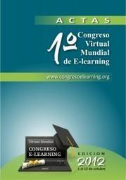 Libro de Actas 2012 – Memorias del Congreso Virtual Mundial de e ... | Nuevas tendencias en e-learning | Scoop.it