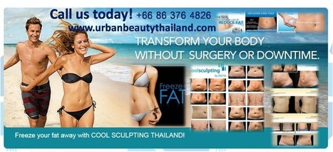 Promotion; Zeltiq Coolsculpting Thailand, Fat Reduction, Ulthera Skin Tightening Bangkok | Laser Facelift Skin tightening Bangkok, Ulthera, Coolsculpting by Zeltig, Thread lift, Thermage, Mini facelift Phuket Thailand | Scoop.it