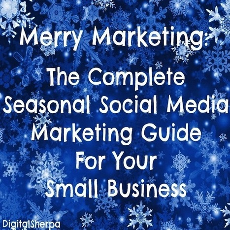 Facebook Holiday Marketing Tips | Small Businesses | SEO Tips, Advice, Help | Scoop.it