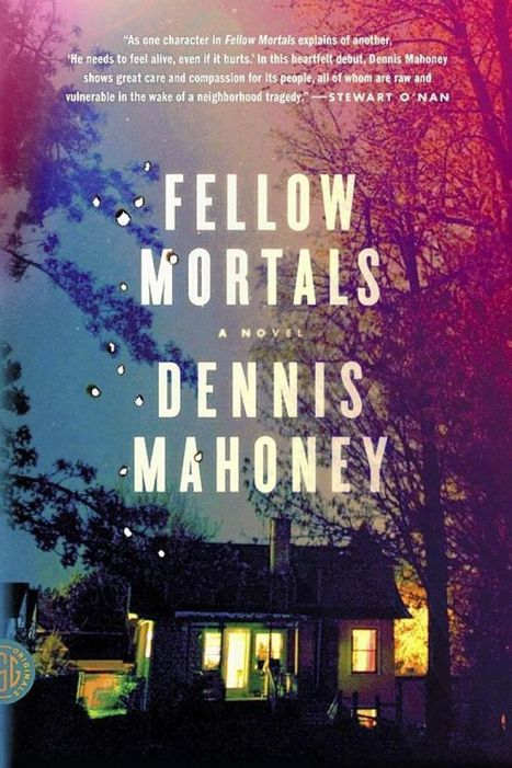 'Fellow Mortals': a beguiling first novel shows how we're all connected | Literature & Psychology | Scoop.it