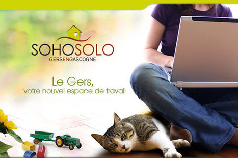 Soho Solo : pour s'installer et travailler en indépendant dans le Gers | Marketing territorial | Scoop.it