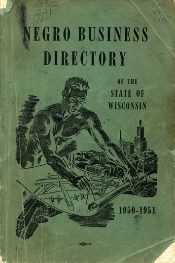 Negro Business Directory of the State of Wisconsin, 1950-1951 | Cultural History | Scoop.it